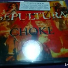 CDs de Música: SEPULTURA CHOKE MAXI CD. Lote 142321954