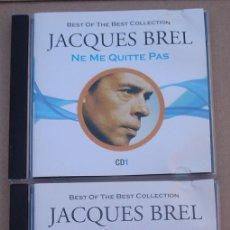 CDs de Música: JACQUES BREL -NE ME QUITTE PAS / SUCCES - BEST COLLECTION (2 CD) 2010 - 37 TEMAS. Lote 142365042