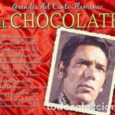 CDs de Música: EL CHOCOLATE – GRANDES DEL CANTE FLAMENCO – DOBLE CD. Lote 142399770
