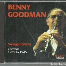 CDs de Música: BENNY GOODMAN - SWINGIN' BENNY - COMBOS 1965 TO 1945 - CD ROCKIN' CHAIR . Lote 142791178