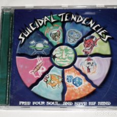 CDs de Música: CD SUICIDAL TENDENCIES - FREE YOUR SOUL AND SAVE MY MIND. Lote 143023394