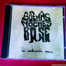 CDs de Música: BUENAS NOCHES ROSE-LA ESTACIÓN SECA. Lote 143205261
