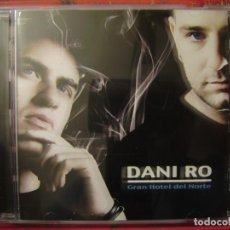 CDs de Música: DANI RO.GRAN HOTEL DEL NORTE..HIP-HOP ARAGON ..ULTIMO TRABAJO. Lote 143212222