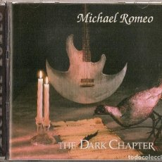 CDs de Música: MICHAEL ROMEO CD THE DARK CHAPTER 2000 PROGRESSIVE/POWER METAL - SYMPHONY X(COMPRA MINIMA 15 EUROS). Lote 143503082