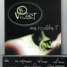 CDs de Música: CD - B-VIOLET - MY REALITY (CD, ZERO RECORDS 2000). Lote 143592262