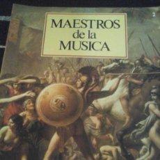 CDs de Música: COLECCIÓN MAESTROS DE LA MÚSICA N. 2 , SIN CD . Lote 143600990