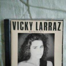 CDs de Música: VICKY LARRAZ CD SIETE NOCHES SIN TI CD. Lote 143604914