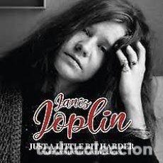CDs de Música: JANIS JOPLIN - JUST A LITTLE BIT HARDER - RARE AND UNRELEASED TRACKS. Lote 216544968