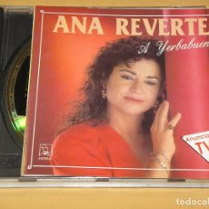 CD de Música: ANA REVERTE, A YERBABUENA, CD. Lote 143720990
