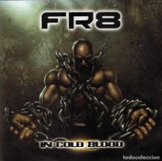 CDs de Música: FR8 - IN COLD BLOOD. CD. COPRO PRODUCTIONS. Lote 143774126