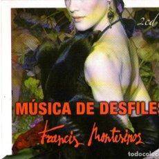 CDs de Música: DOBLE CD ALBUM: FRANCIS MONTESINOS - MÚSICA PARA DESFILES - 22 TRACKS - CONTRASEÑA 2008. Lote 143789878