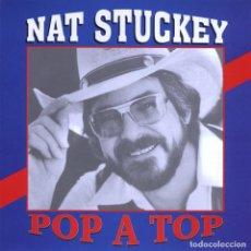 CDs de Música: NAT STUCKEY - POP A TOP. Lote 143970282