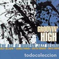 CDs de Música: VARIOUS - GROOVIN' HIGH - THE AGE OF MODERN JAZZ BEGINS (CD, COMP) LABEL:HALLMARK RECORDS CAT#: 306. Lote 144023282