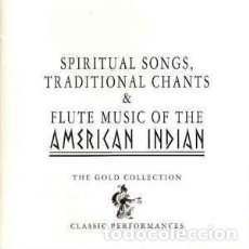CDs de Música: SPIRITUAL SONGS, TRADITIONAL CHANTS & FLUTE MUSIC OF THE AMERICAN INDIAN (RETRO, IREC, 2CD, 1996). Lote 144060466