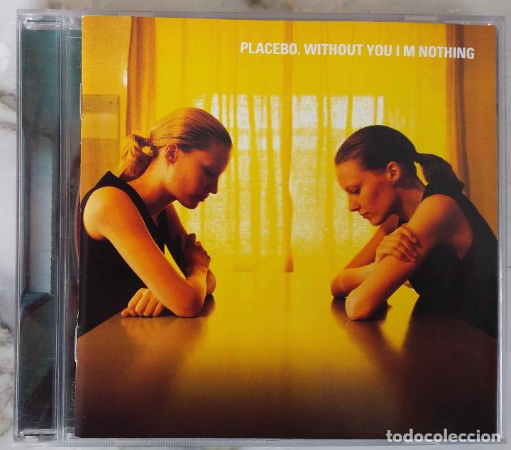 PLACEBO. WITHOUT YOU I´M NOTHING. CD (Música - CD's Rock)
