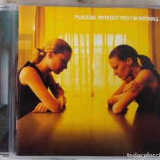 CDs de Música: PLACEBO. WITHOUT YOU I´M NOTHING. CD. Lote 144123214