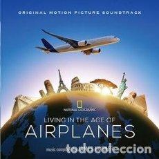 CDs de Música: LIVING IN THE AGE OF AIRPLANES MÚSICA COMPUESTA POR JAMES HORNER. Lote 144140714