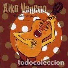 CDs de Música: KIKO VENENO - UN RATITO DE GLORIA - 1977-2000. Lote 144326262