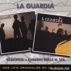 CDs de Música: LA GUARDIA - VÁMONOS / CUANDO BRILLE EL SOL. Lote 144494554