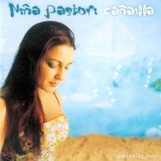 CDs de Música: NIÑA PASTORI - CAÑAILLA. Lote 144545574