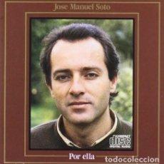 CDs de Música: JOSE MANUEL SOTO - POR ELLA. Lote 144547958