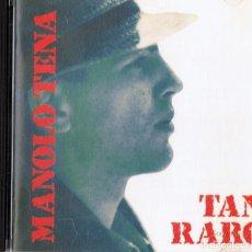 CDs de Música: MANOLO TENA TAN RARO . Lote 144572118