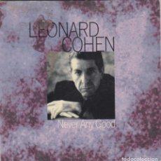 CDs de Música: LEONARD COHEN CD SINGLE NEVER ANY GOOD / SUZANNE (LIVE) 1997. Lote 144738078