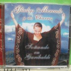 CDs de Música: GLADYS MERCADO Y SUS CHARROS SOÑANDO EN GARIBALDI CD ALBUM NUEVO¡¡. Lote 144791606