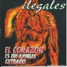CDs de Música: ILEGALES - EL CORAZÓN ES UN ANIMAL EXTRAÑO. Lote 144839070