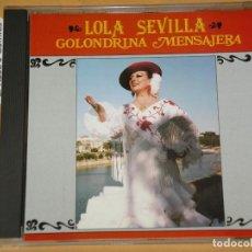CDs de Música: LOLITA SEVILLA, GOLONDRINA MENSAJERA, CD 1990, MUY DIFÍCIL. Lote 144994094