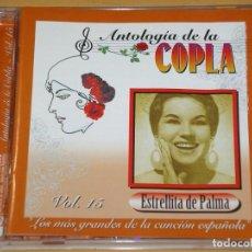 CDs de Música: ESTRELLITA DE PALMA, ANTOLOGÍA DE LA COPLA, VOL 15, CD EMI, 2003, EXCELENTE ESTADO. Lote 144999618