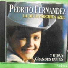 CDs de Musique: CD ALBUM - PEDRITO FERNANDEZ - LA DE LA MOCHILA AZUL Y OTROS ÉXITOS - NUEVO ¡¡¡¡. Lote 145130638