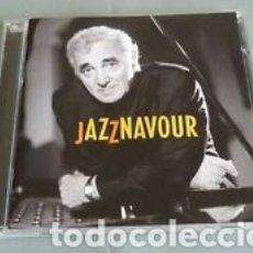 CDs de Música: JAZZNAVOUR - CD - CHARLES AZNAVOUR. Lote 145216028