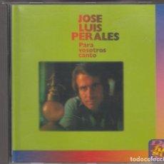 CDs de Música: JOSÉ LUIS PERALES CD PARA VOSOTROS CANTO 1994. Lote 145250614