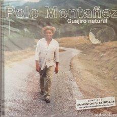 CDs de Música: POLO MONTAÑEZ GUAJIRO NATURAL. Lote 145402538