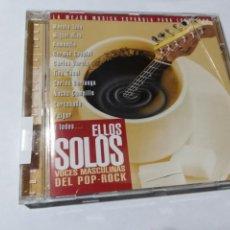 CDs de Música: ELLOS SOLOS. VOCES MASCULINAS DEL POP ROCK. MANOLO TENA. MIGUEL RIOS. RAMONCIN. GERMAN COPPINI.. Lote 145548962