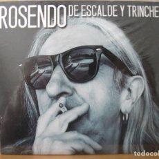 CDs de Música: CD DE ROSENDO , DE ESCALDE Y TRINCHERA , FORMATO DIGIPACK, PRECINTADO. Lote 145588670