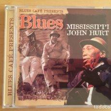 CDs de Música: MISSISSIPPI JOHN HURT: BLUES CAFÉ PRESENTS. Lote 145603069