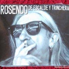 CDs de Música: ROSENDO (DE ESCALDE Y TRINCHERA) CD 2017 * PRECINTADO. Lote 145714842