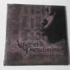 CDs de Música: ACHESET & PSEUDONIMO , DESDE EL SOUL HASTA EL ALMA 2009 HIP HOP PRECINTADO. Lote 145715298