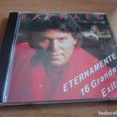 CDs de Música: CD RAPHAEL ETERNAMENTE 16 GRANDES EXITOS ( CANADA ) YO SOY AQUEL // EN CARNE VIVA // PROVOCACION // . Lote 145786882