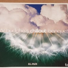 CDs de Música: BUDDHA'S CHILLOUT BANQUET / 06 / CD-EL PAIS / 12 TEMAS / DE LUJO.. Lote 145976154