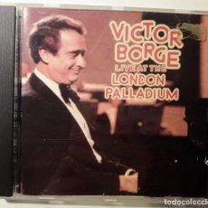 CDs de Música: CD VICTOR BORGE - LIVE AT THE LONDON PALLADIUM. Lote 146078458