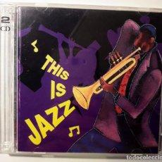 CDs de Música: 2 CD THIS IS JAZZ. Lote 146078878