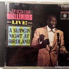 CDs de Música: CD JOE WILLIAMS - LIVE! A SWINGIN NIGHT AT BIRLAND. Lote 146081914