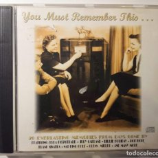 CDs de Música: CD YOU MUST REMEMBER THIS… 20 EVERLASTING MEMORIES FROM DAYS GONE BY. Lote 146084594