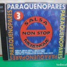 CDs de Música: PARAQUENOPARES 3. SALSA NON STOP ESPECIAL PARA CADENA DIAL DOBLE CD ALBUM NUEVO¡¡. Lote 146120838