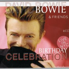 CDs de Música: DAVID BOWIE & FRIENDS ¨BIRTHDAY CELEBRATION¨ ( 2 CD). Lote 146207314