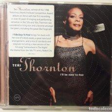CDs de Música: CD TERI THORNTON - I'LL BE EASY TO FIND . Lote 146219874