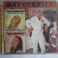 CDs de Música: RAY CONNIFF - TURN AROUND LOOK AT ME/I LOVE HOW YOU LOVE ME (2 ORIGINAL LP'S ON 1 CD) USA CD * REMAS. Lote 146230178
